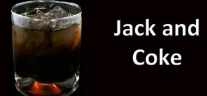 Make a jack and coke