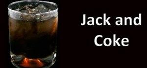 Make a jack and coke