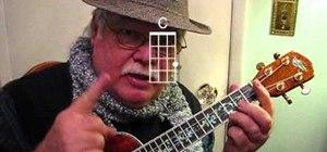 "Play ""Do You Hear What I Hear"" on the ukulele"
