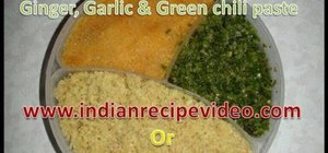 Store ginger, garlic & green chili paste