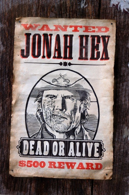How One Makes a Jonah Hex Wanted Poster