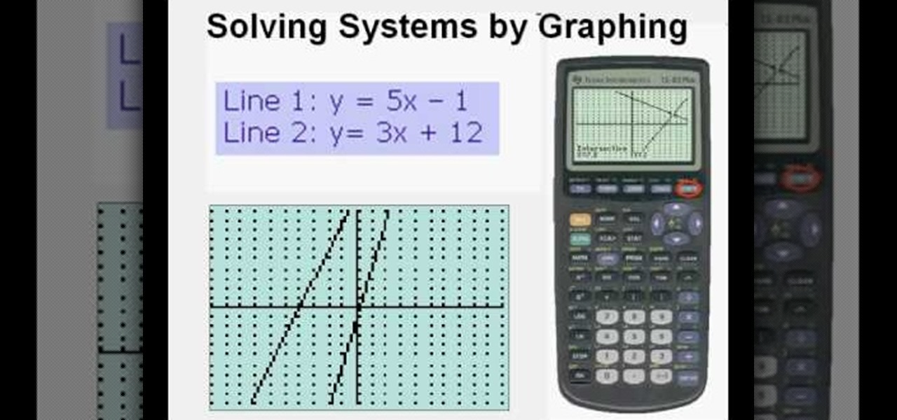 How to Graph a system of linear equations on a TI83 or TI84 « Math ...