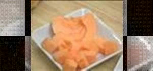 Cut a cantaloupe