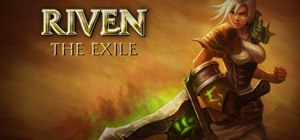 Play Riven, The Exile in League of Legends