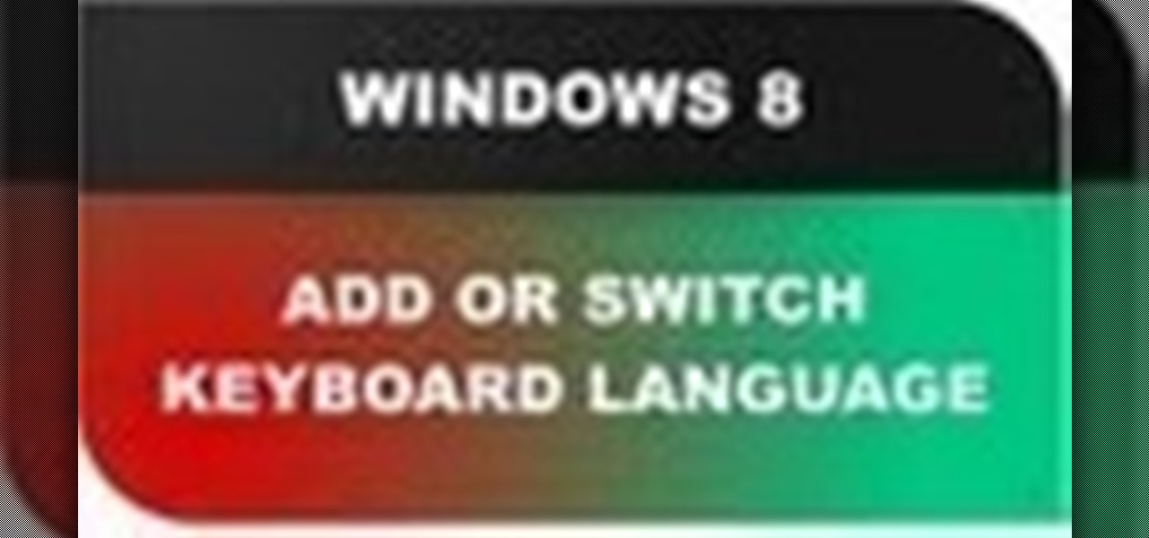 Add and or Switch Keyboard Language