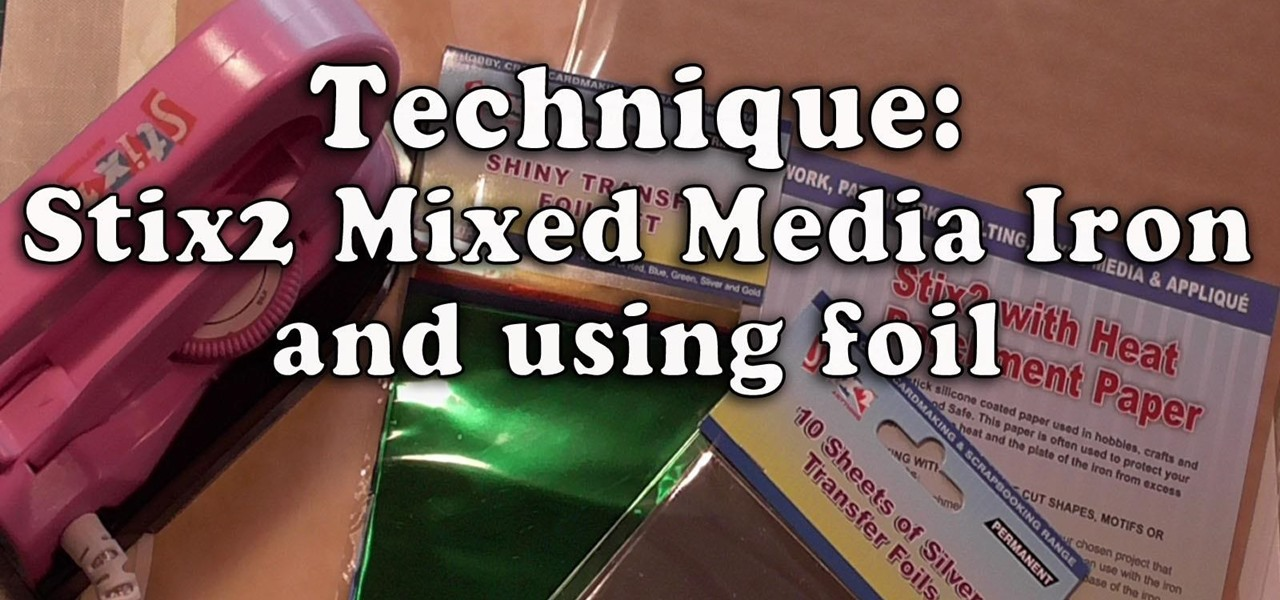 Use Mixed Media Iron for Foil & Applique