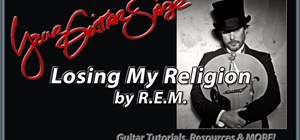 "Play ""Losing My Religion"" by R.E.M. on guitar"