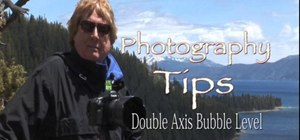 Use a double axis bubble level with your camera