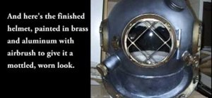 Make a steampunk style deep sea diving helmet