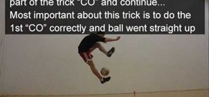 Do a crossover - 360 - crossover advanced freestyle soccer trick