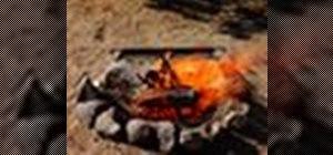 Build a proper campfire