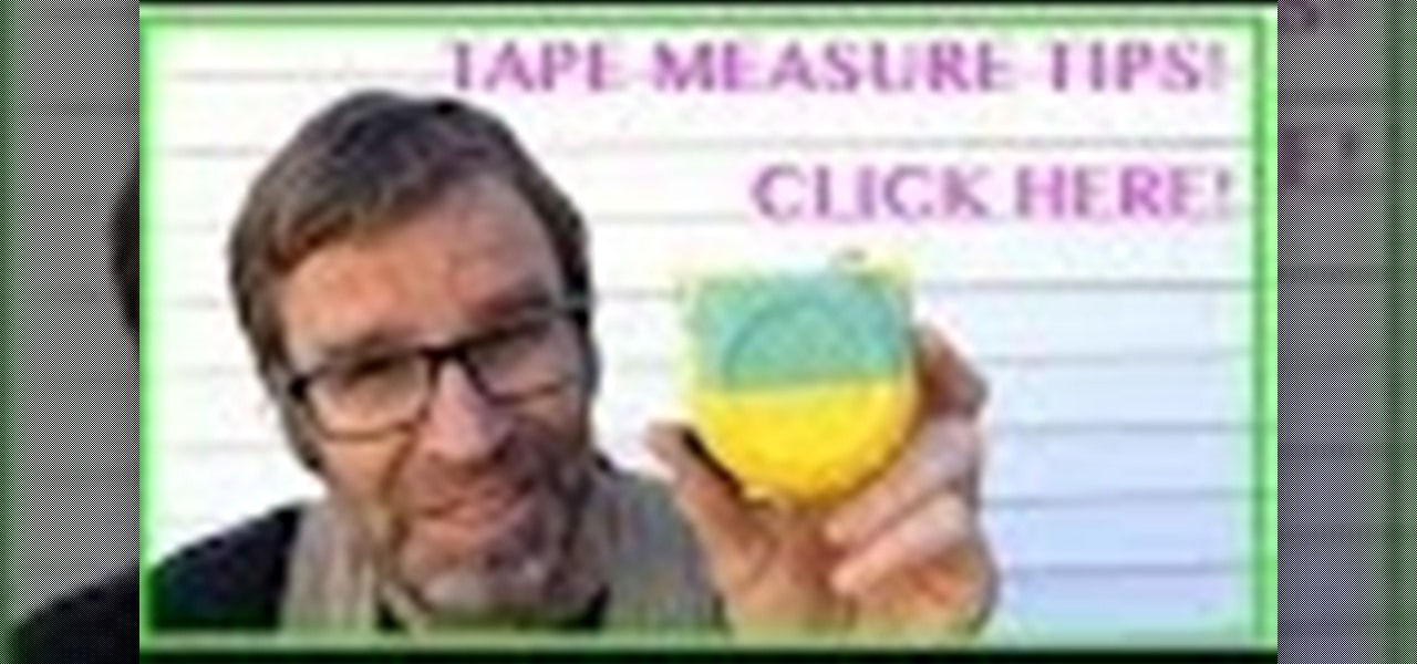 Use a Tape Measure. Very Handy Tip!