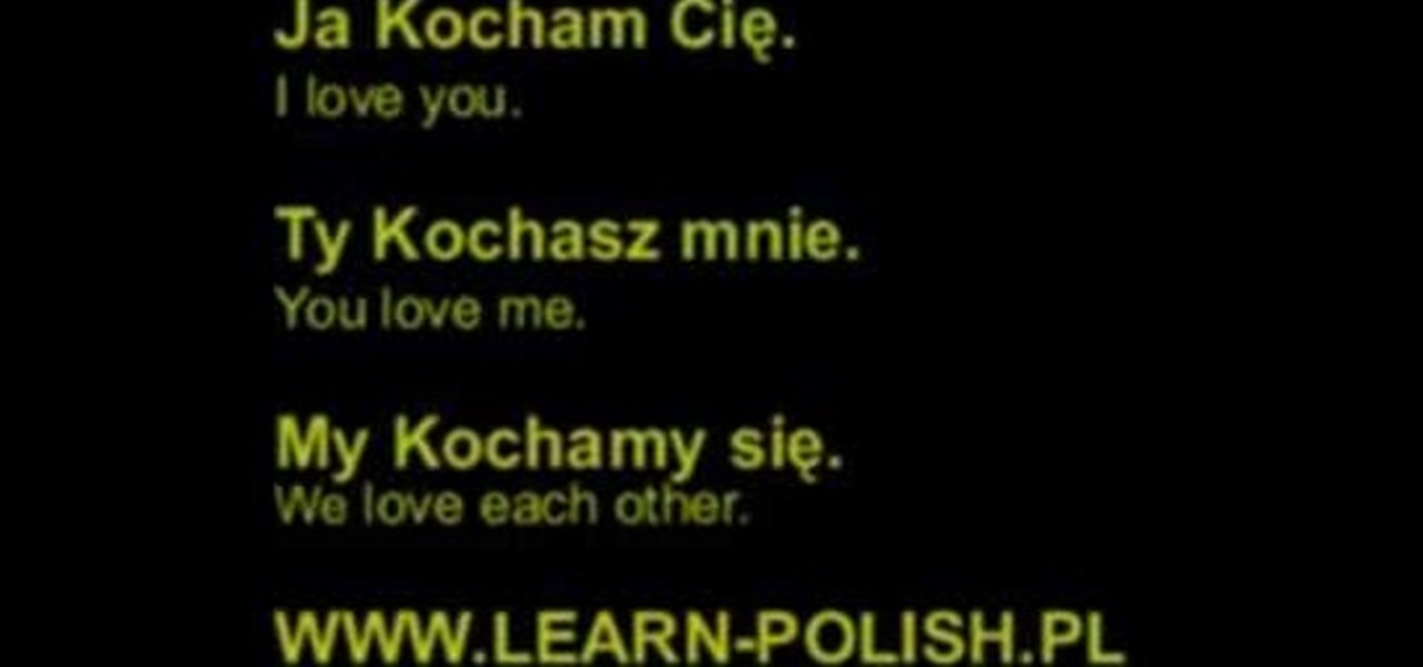 How To Say Quot I Love You Quot In Polish 171 Polish Language Amp Culture