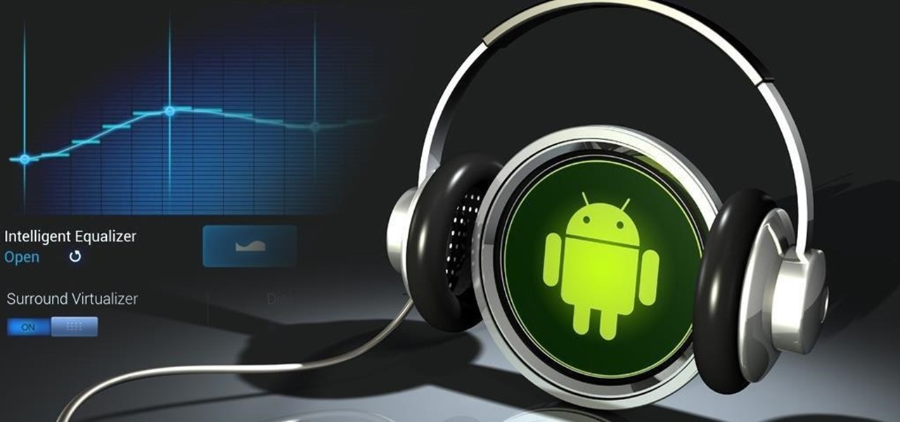 How to Improve Sound Quality on Android: 5 Audio Mods for Better-Sounding Music & Videos