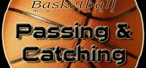 How to Improve your passing and catching skills in basketball