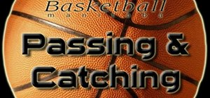 Improve your passing and catching skills in basketball