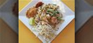 Make Pad Thai (stir-fried rice noodles) with chicken and shrimp