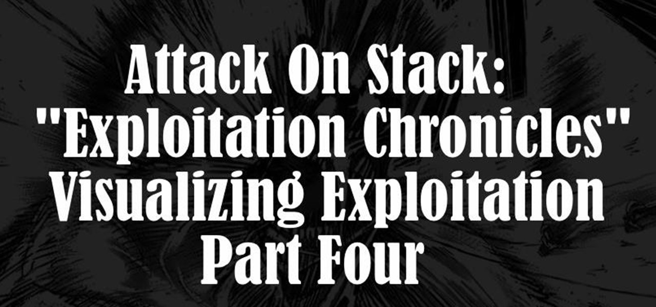 Attack on Stack [Part 4]; Smash the Stack Visualization: Prologue to Exploitation Chronicles, GDB on the Battlefield.