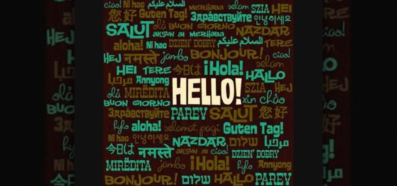 How to say hello in french german italian more other languages how to say hello in french german italian more other languages wonderhowto m4hsunfo