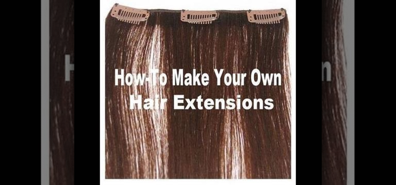 How To Make Your Own Clip In Hair Extensions Makeup Wonderhowto