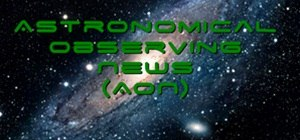 Astronomical Observing News (4/4 to 4/10)