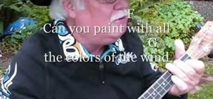 """Play """"Colors of the Wind"""" from Pocahontas on ukulele"""