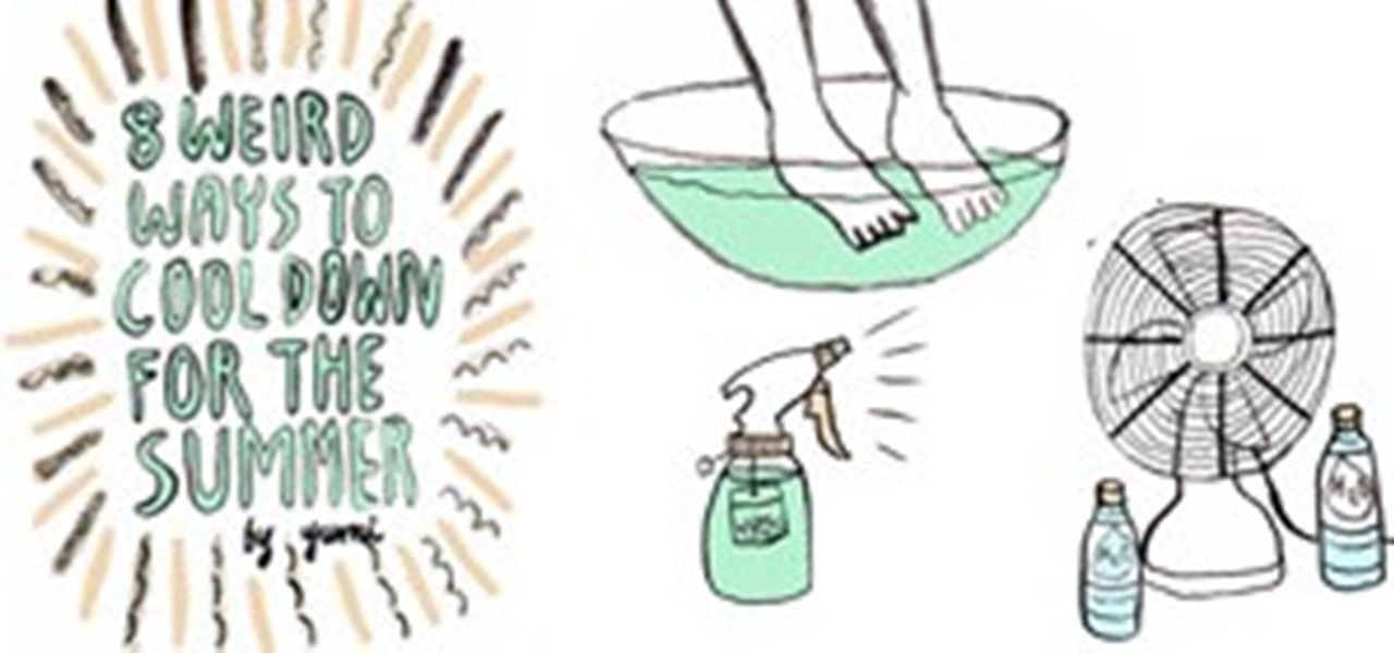8 Weird Ways to Cool Down for Summer