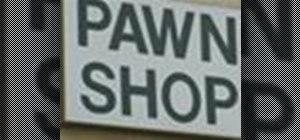Take advantage of pawn shops