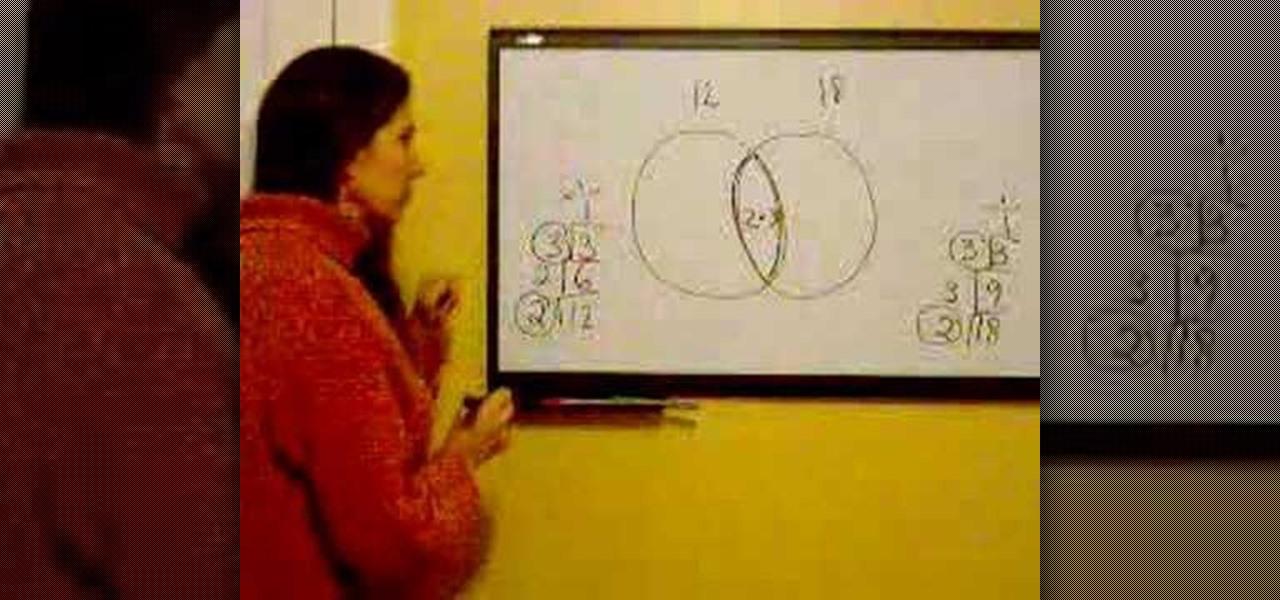 how to find the lcm  u0026 gcf of a number set with a venn diagram  u00ab math    wonderhowto