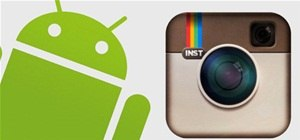 Instagram Is Finally Coming to Android