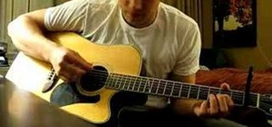 """Play """"Stupid Boy"""" by Keith Urban on acoustic guitar"""