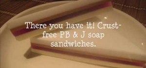 Craft a beginner layered PB & J sandwich soap