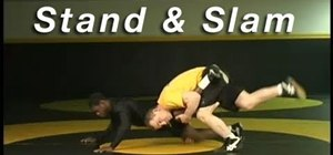 Practice the stand & slam capture wrestling move