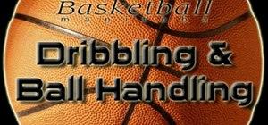 Improve your ball handling skills in basketball