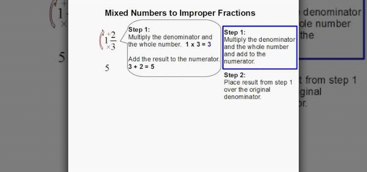 How to convert mixed numbers into improper fractions 171 math