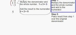 Convert mixed numbers into improper fractions