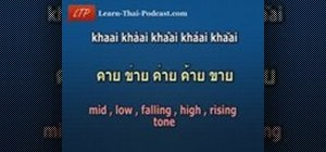 Pronounce the five tones of the Thai language