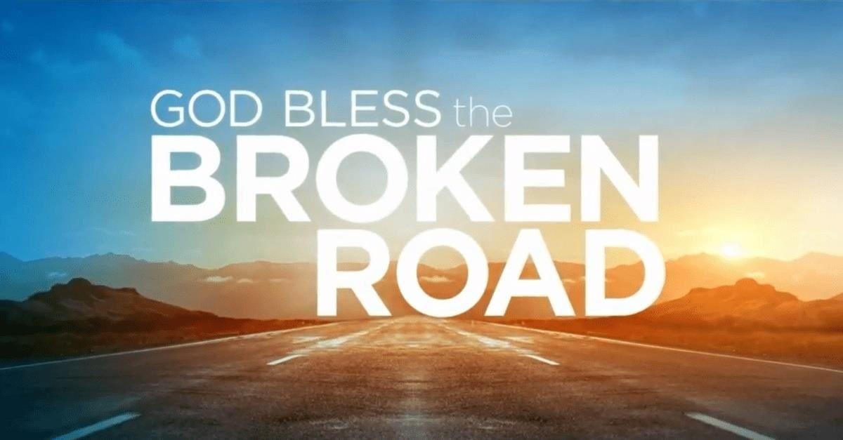 God Bless the Broken Road Full Movie Download