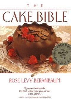 Rose Levy Beranbaum's No-Fail Cake Baking Tips