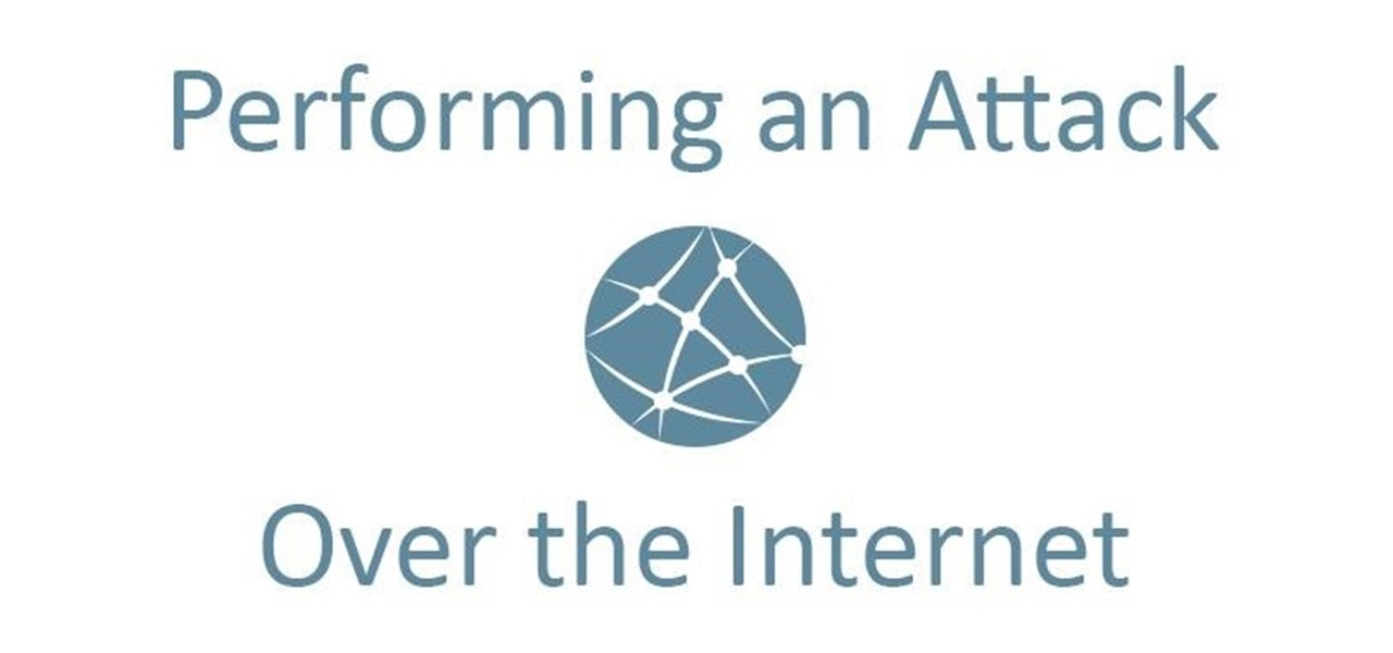 Perform an Attack Over WAN (Internet)