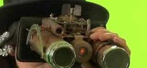 Make steampunk binocular style goggles