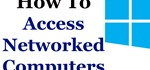 How to Access Shared Files and Folders on Networked Windows 7 Computers