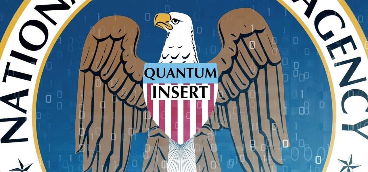 How to Hack Like the NSA (Using Quantum Insert)