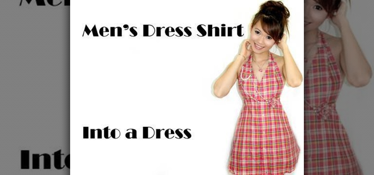a1c204a69163 How to Turn a men s dress shirt into an adorable dress « Fashion ...