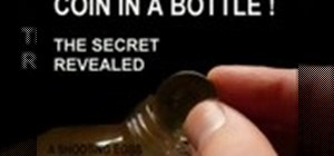 Perform the coin in a bottle magic trick