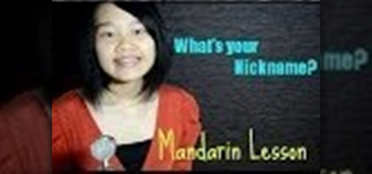 say what's your nickname/name? | Basic Mandarin Chinese Lesson