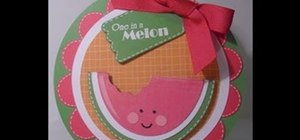 "Make a cute ""One in a Melon"" greeting card"