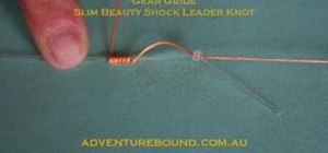 Tie a slim beauty shock leader knot for fishing