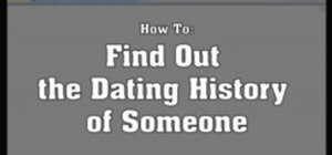 Find out the dating history of someone on the internet
