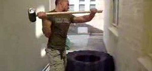 Use a sledgehammer for bodybuilding
